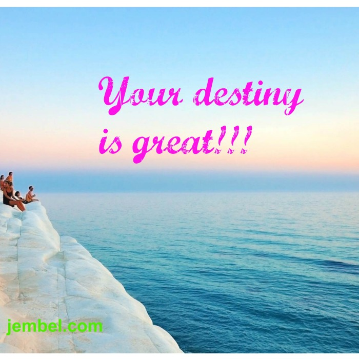 Great destiny
